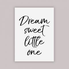 """Dream Sweet Little One"" White Poster"