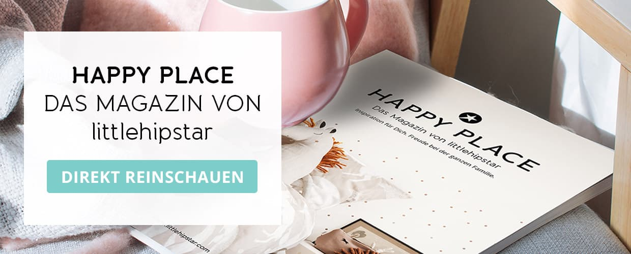 Happy Place – Das Magazin von littlehipstar