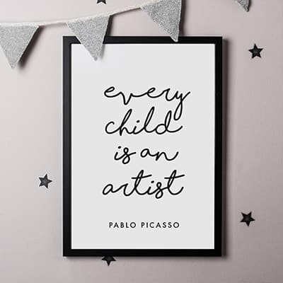 """""""Every Child Is An Artist"""" Poster"""