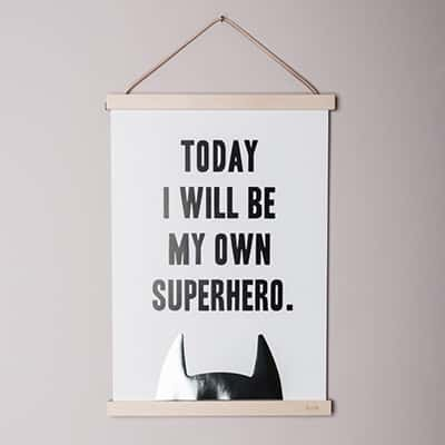 """""""Today I Will Be My Own Superhero"""" Poster"""